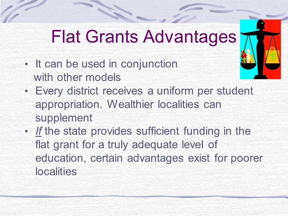 Flat Grants Advantages
