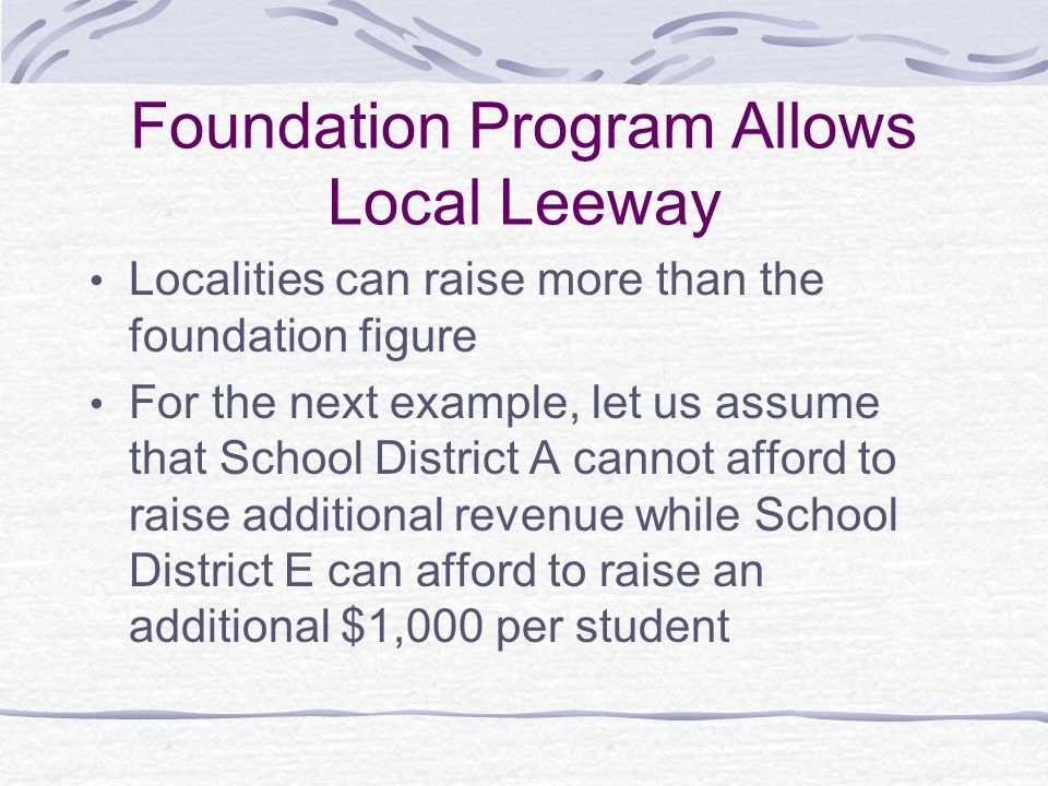 Foundation Program Allows Local Leeway