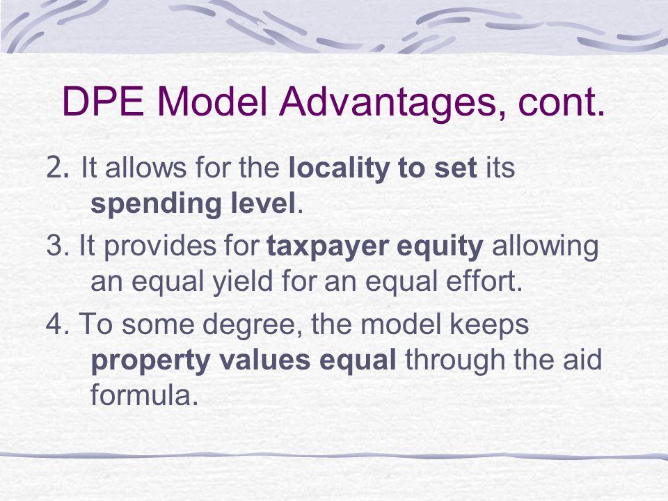 DPE Model Advantages, cont.