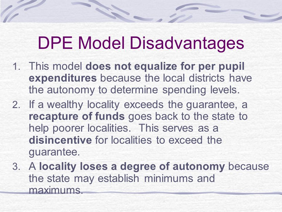 DPE Model Disadvantages