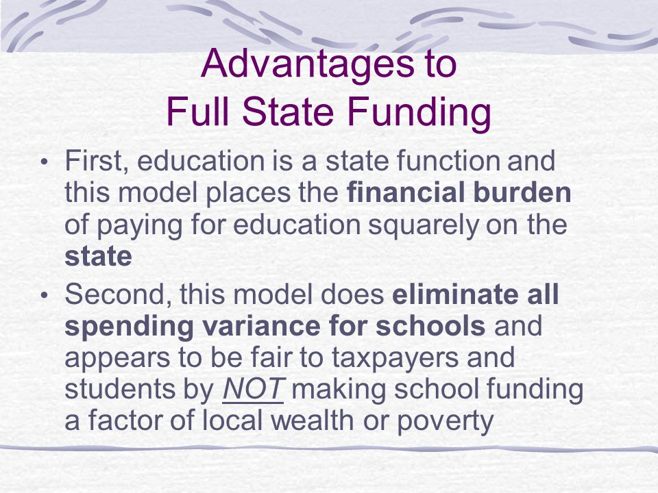 Advantages to Full State Funding