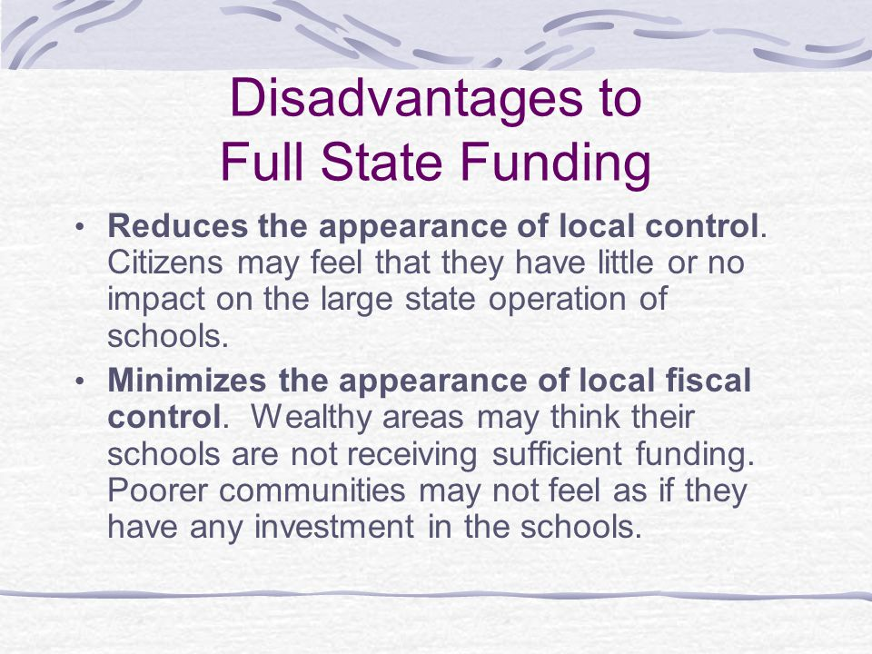 Disadvantages to Full State Funding