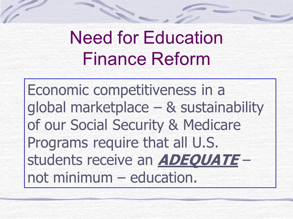 Need for Education Finance Reform