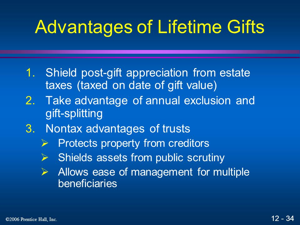 Advantages of Lifetime Gifts