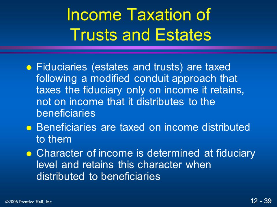 Income Taxation of Trusts and Estates