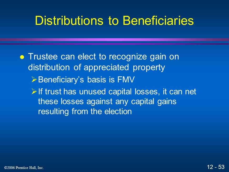 Distributions to Beneficiaries