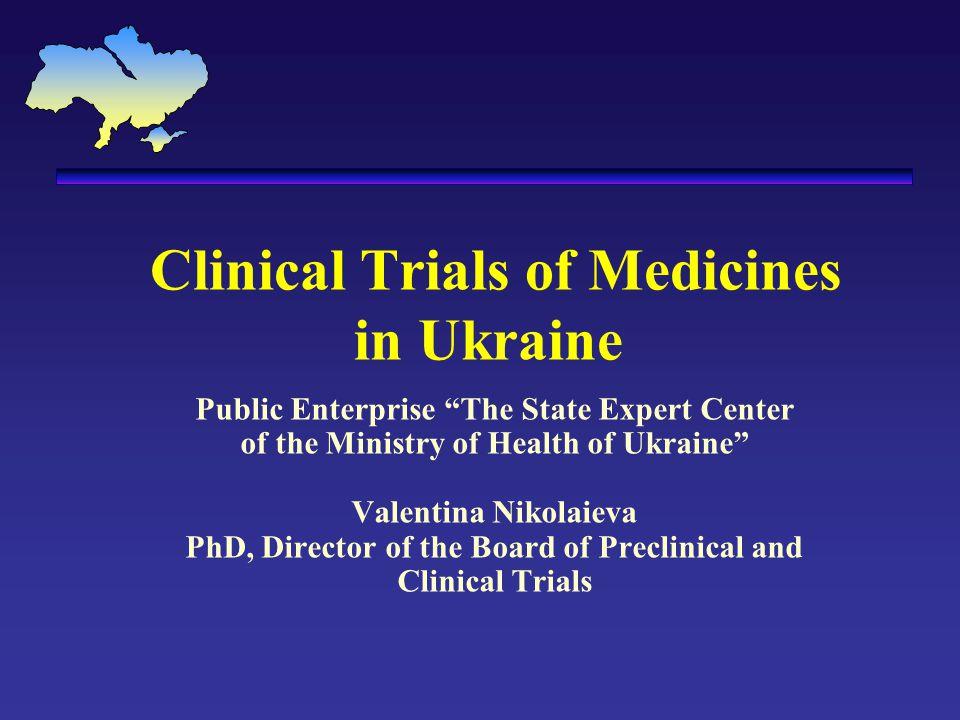Clinical Trials of Medicines in Ukraine