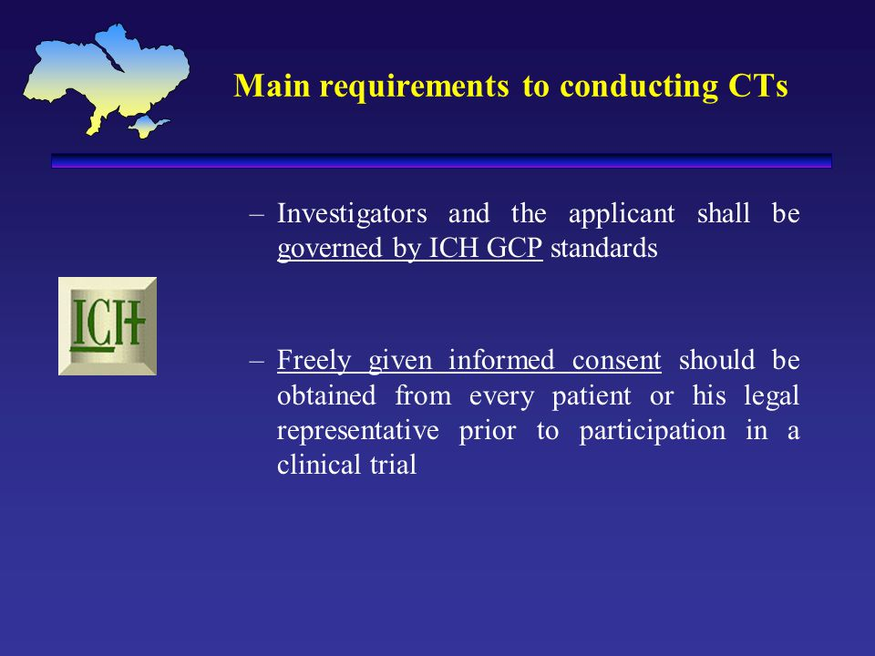 Main requirements to conducting CTs