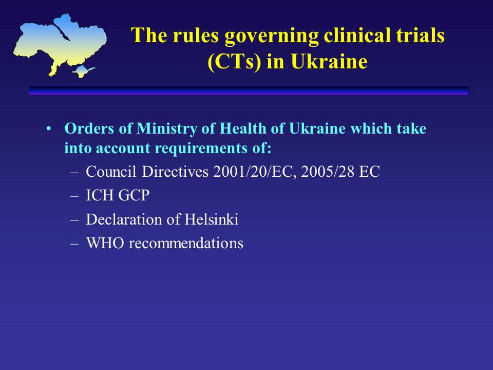 The rules governing clinical trials (CTs) in Ukraine
