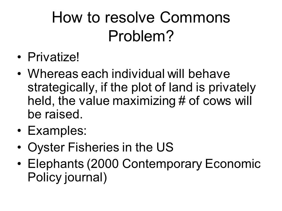 How to resolve Commons Problem