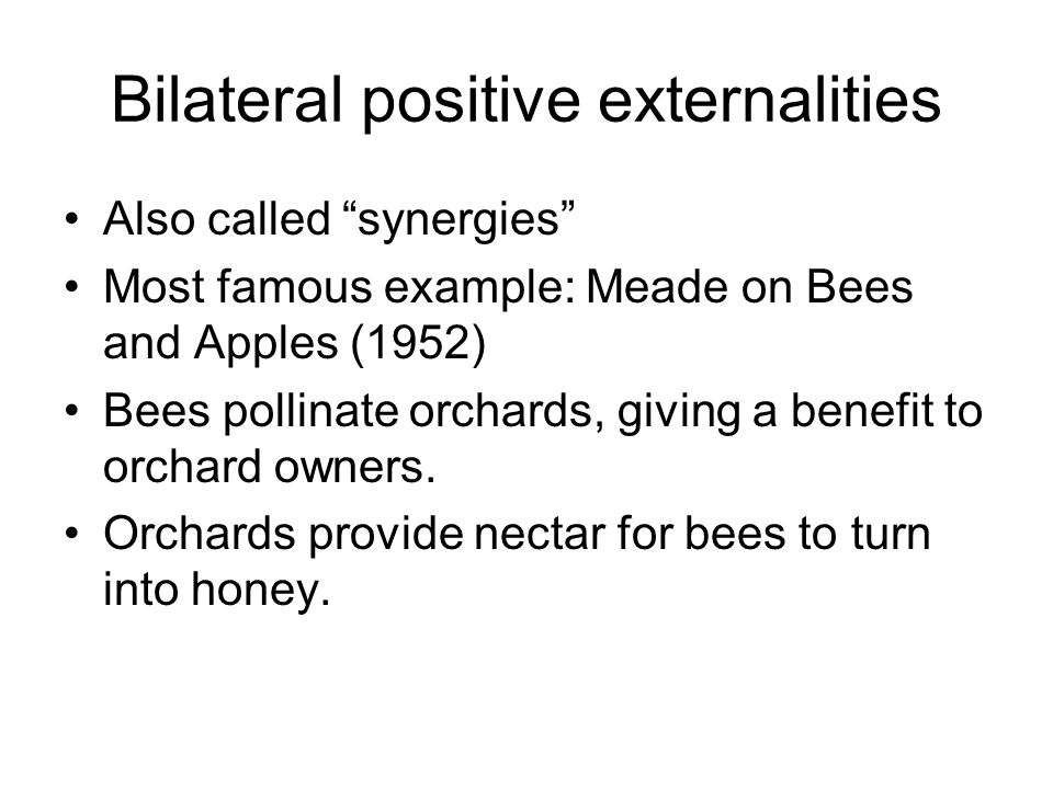 Bilateral positive externalities