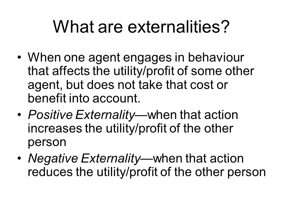 What are externalities
