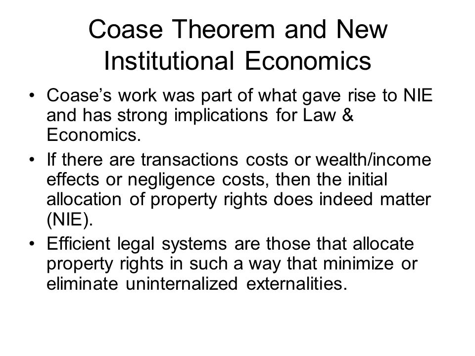 Coase Theorem and New Institutional Economics