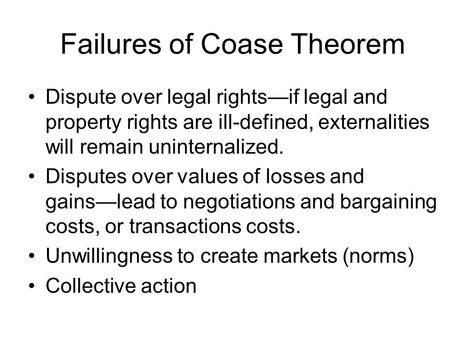 Failures of Coase Theorem