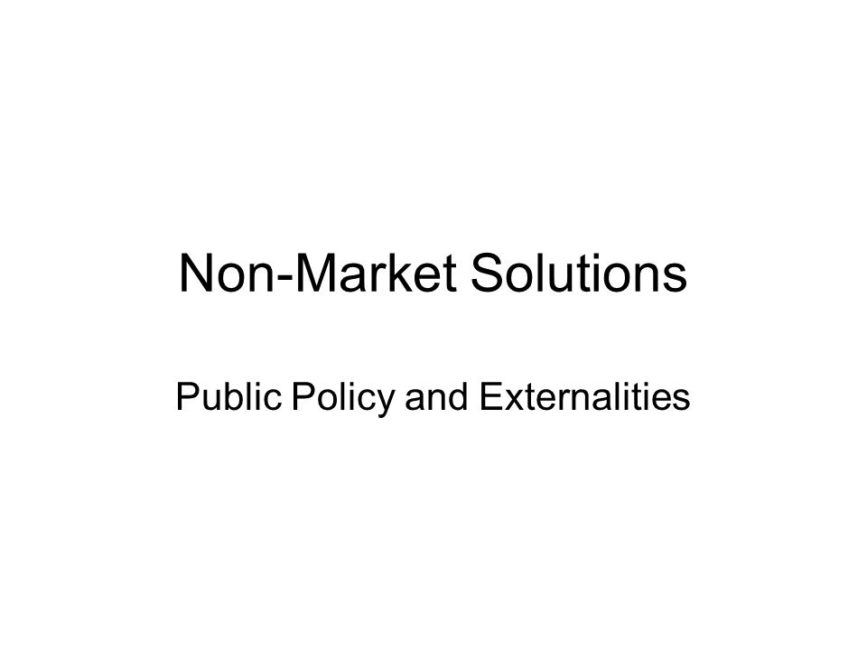 Public Policy and Externalities