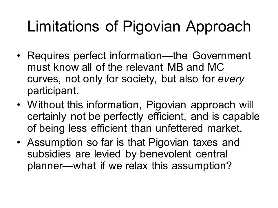 Limitations of Pigovian Approach