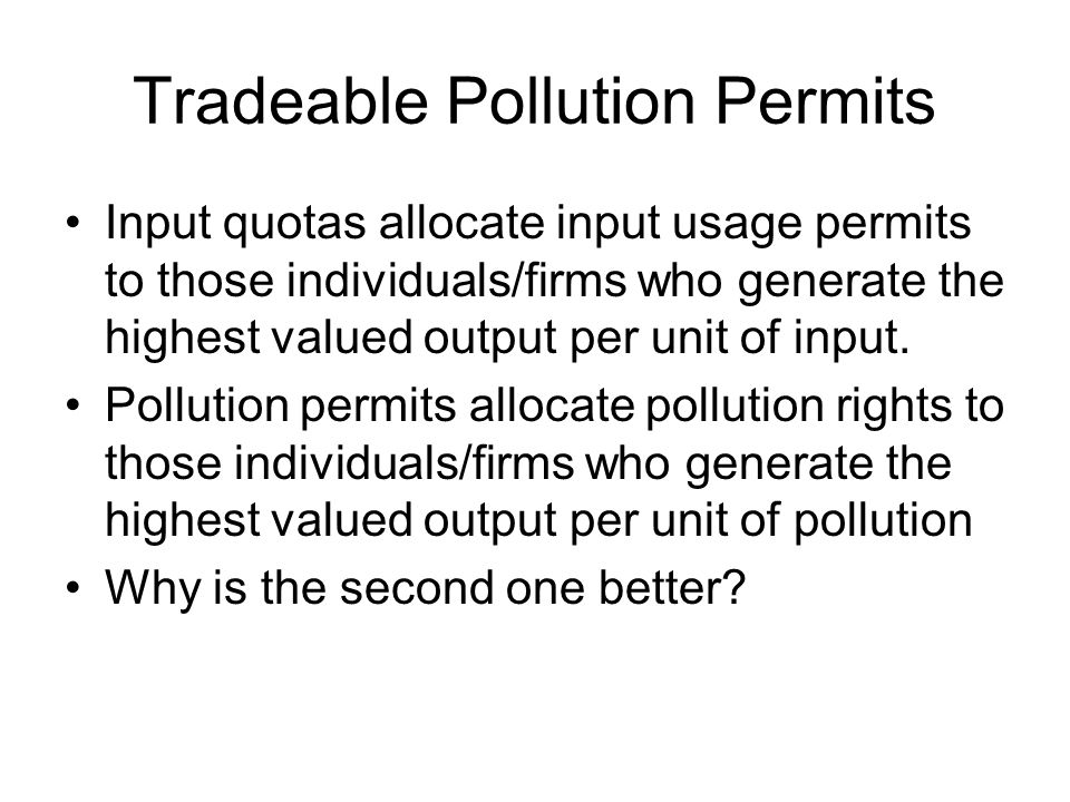 Tradeable Pollution Permits