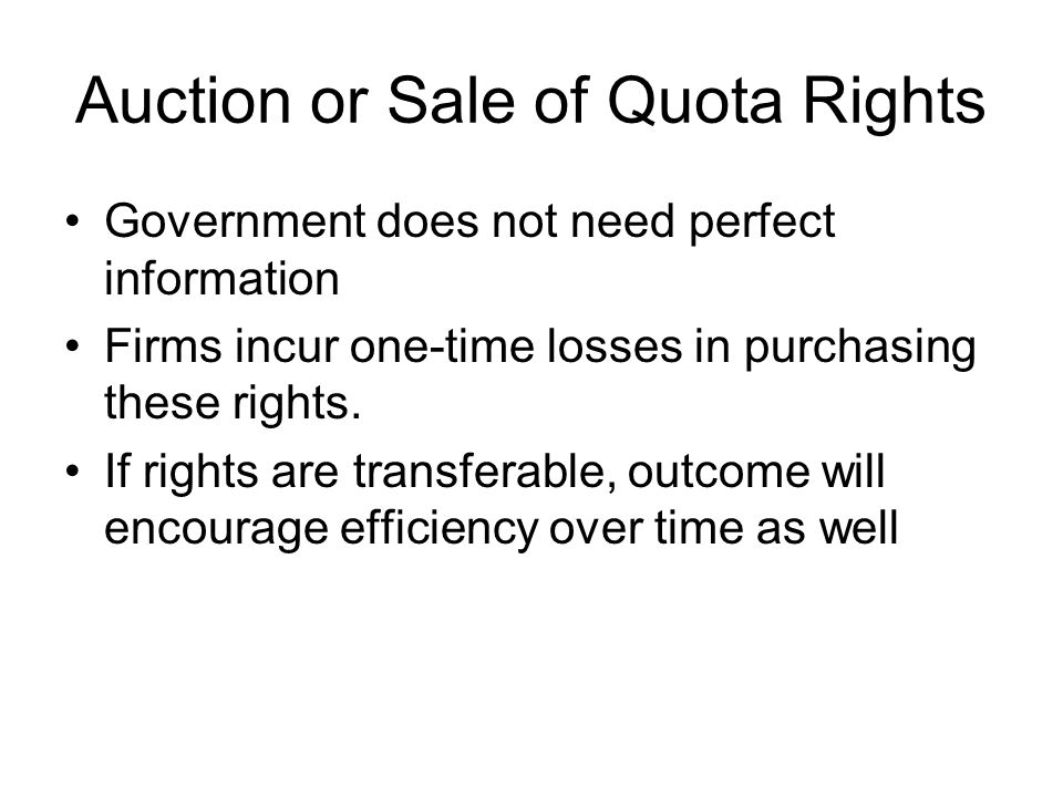 Auction or Sale of Quota Rights