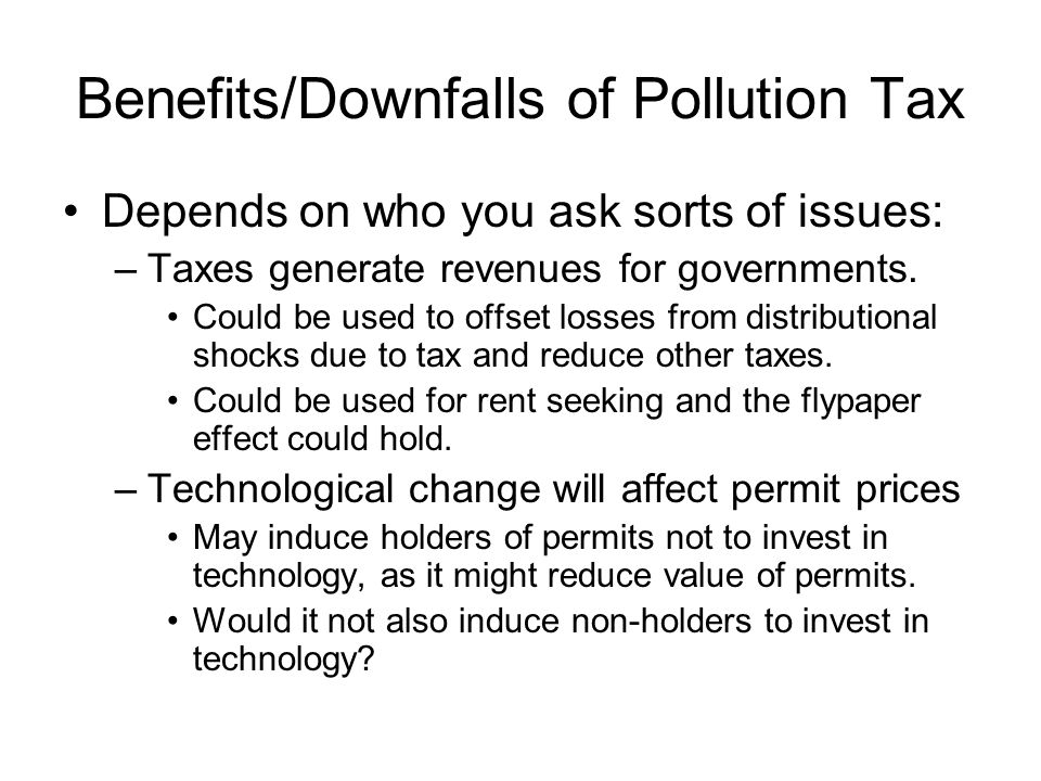 Benefits/Downfalls of Pollution Tax