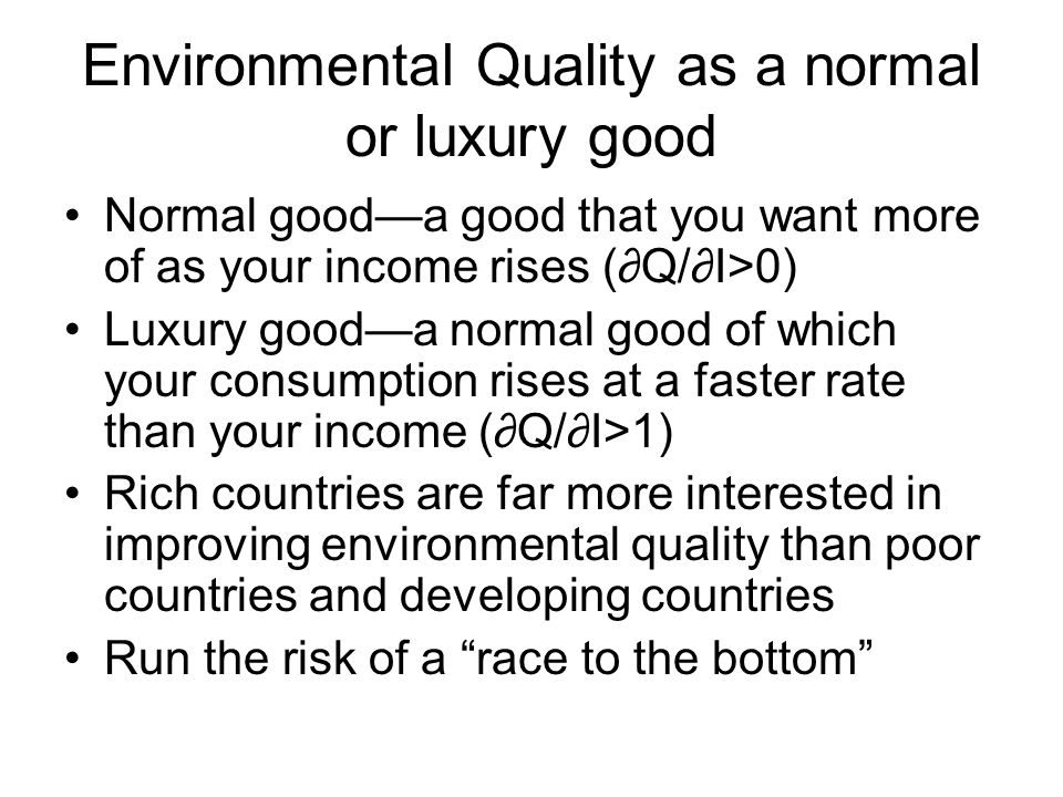 Environmental Quality as a normal or luxury good