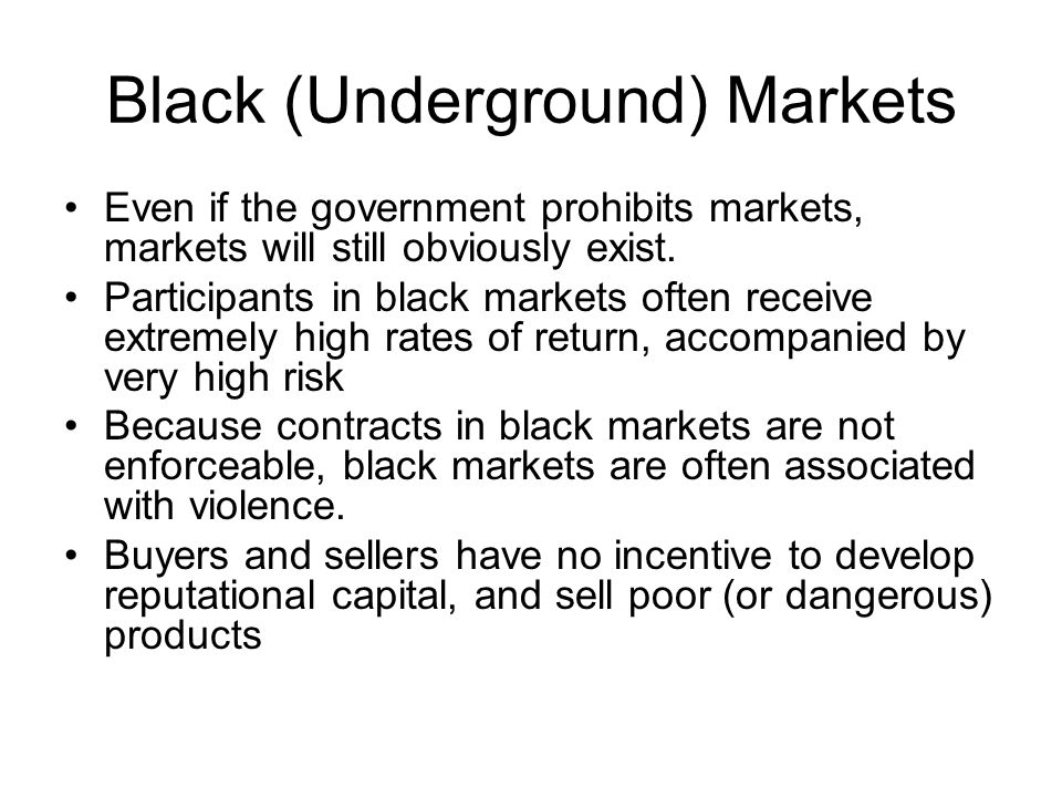 Black (Underground) Markets