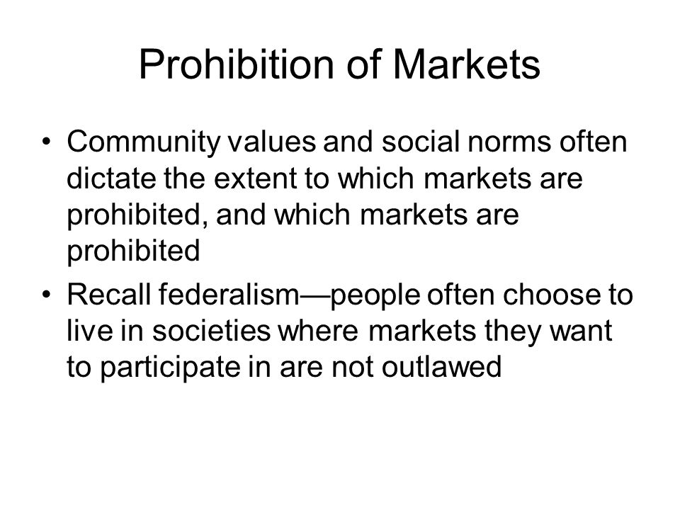 Prohibition of Markets