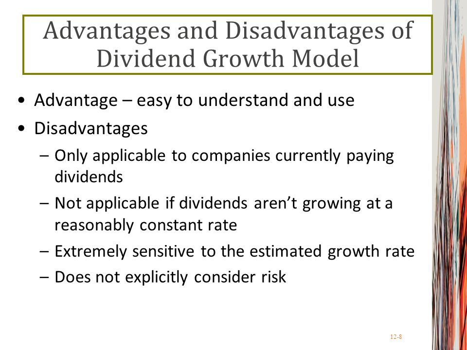 Advantages and Disadvantages of Dividend Growth Model