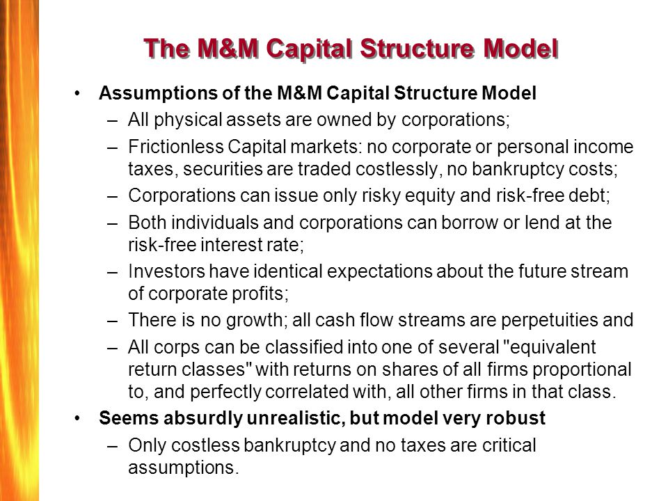 The M&M Capital Structure Model