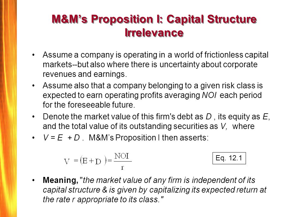M&M's Proposition I: Capital Structure Irrelevance