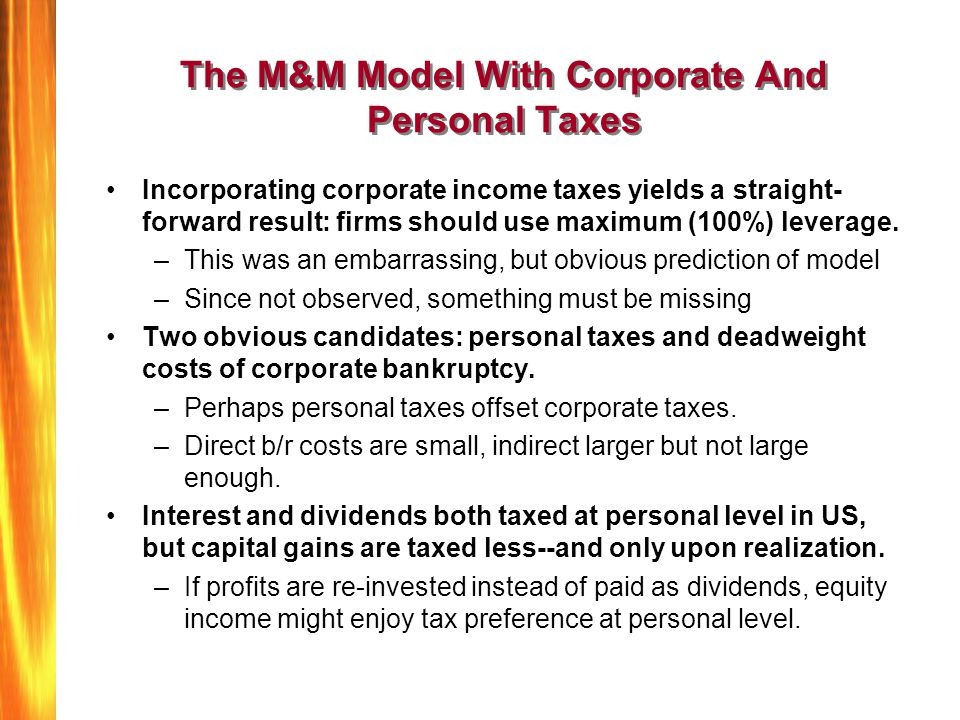 The M&M Model With Corporate And Personal Taxes