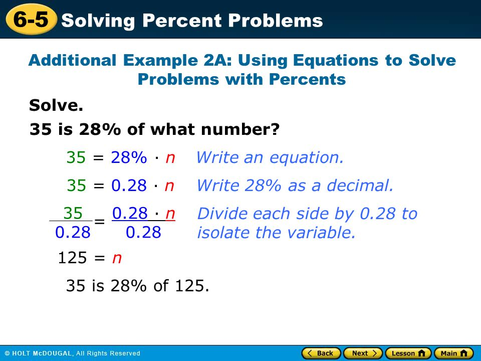 Additional Example 2A: Using Equations to Solve Problems with Percents
