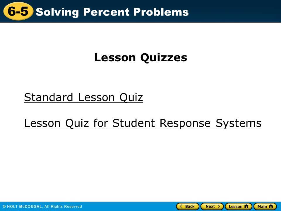 Lesson Quizzes Standard Lesson Quiz Lesson Quiz for Student Response Systems