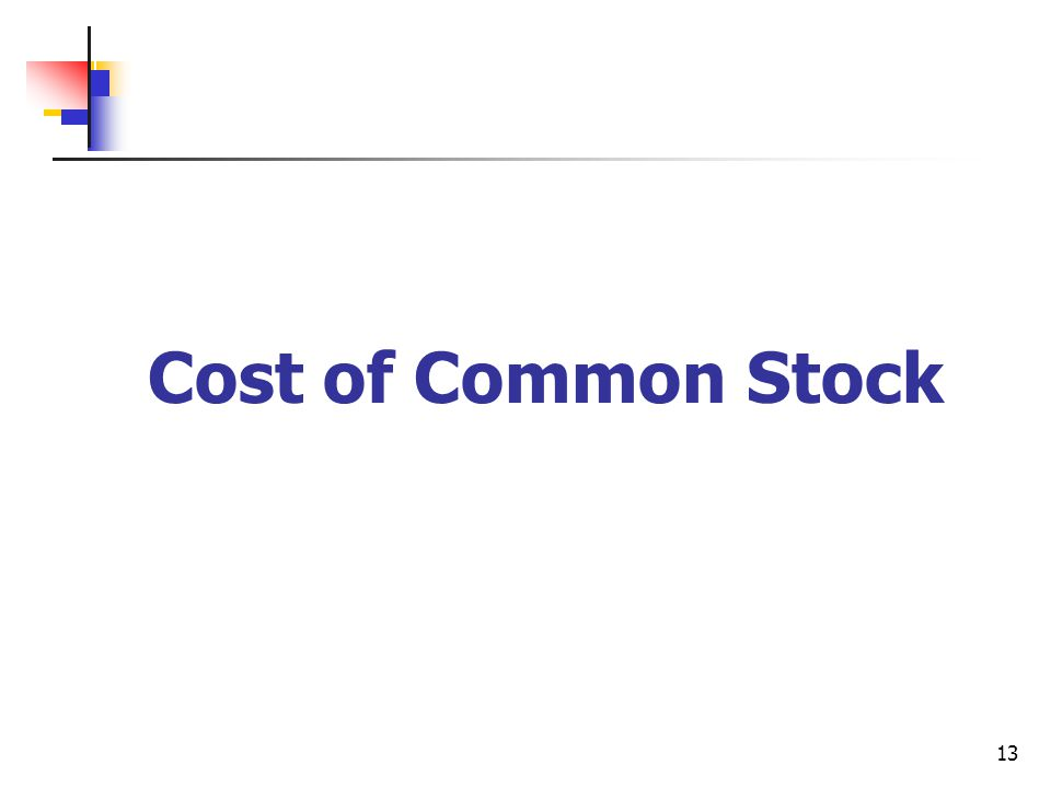 Cost of Common Stock