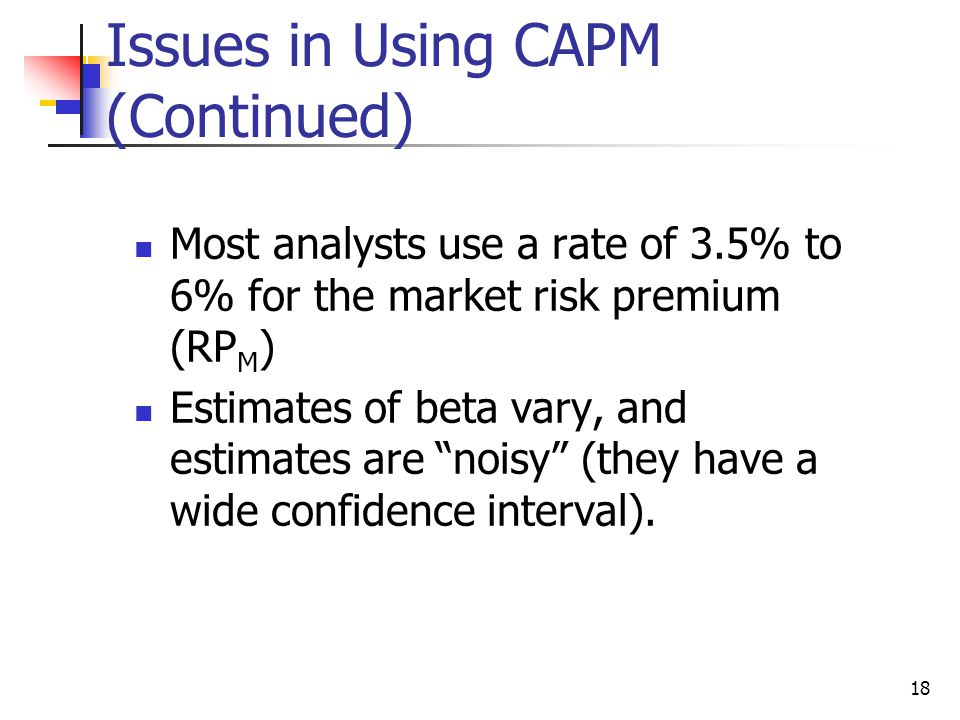 Issues in Using CAPM (Continued)