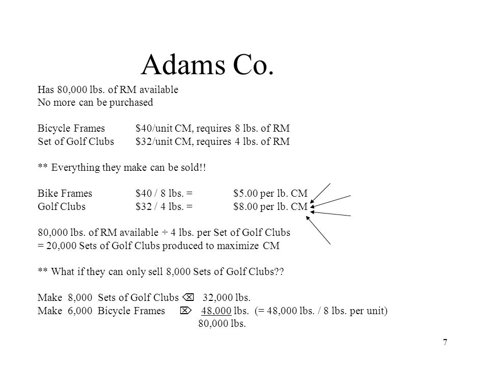 Adams Co. Has 80,000 lbs. of RM available No more can be purchased