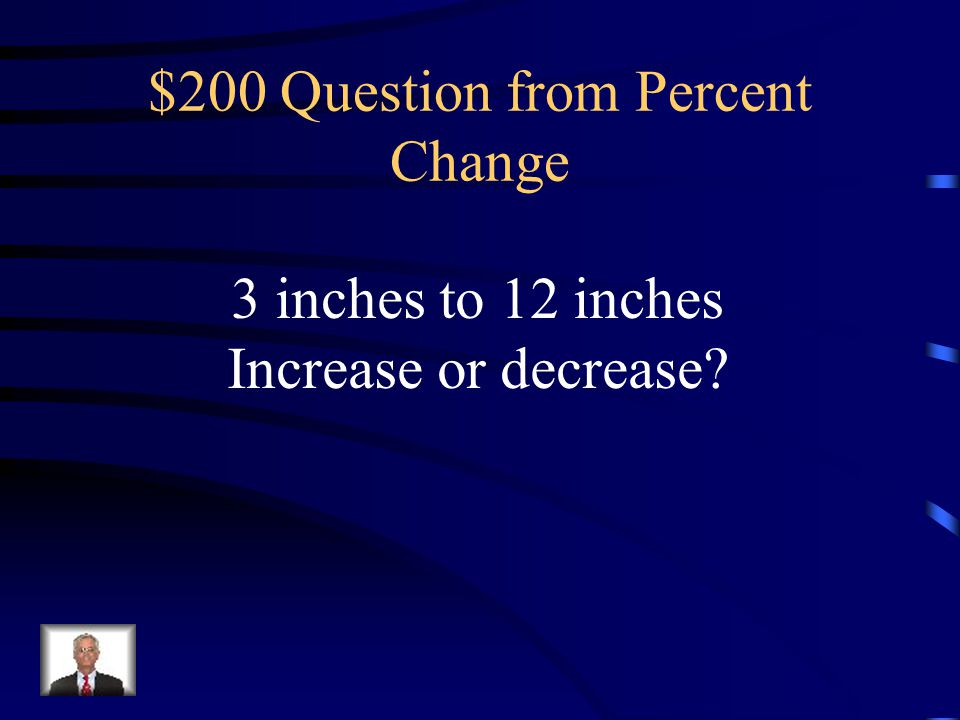 $200 Question from Percent Change