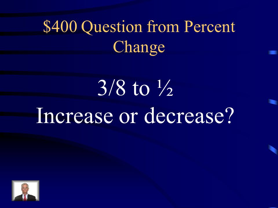 $400 Question from Percent Change