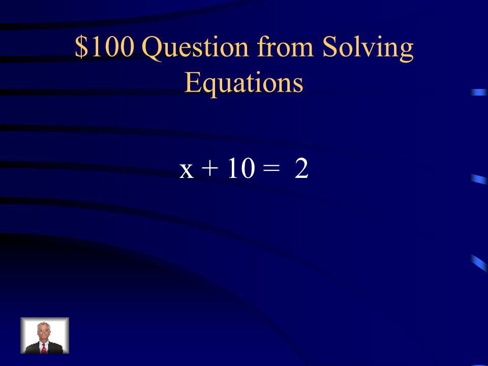 $100 Question from Solving Equations