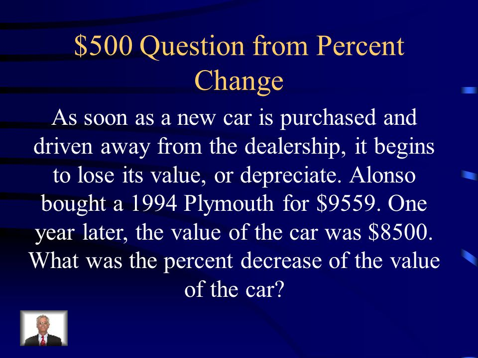 $500 Question from Percent Change
