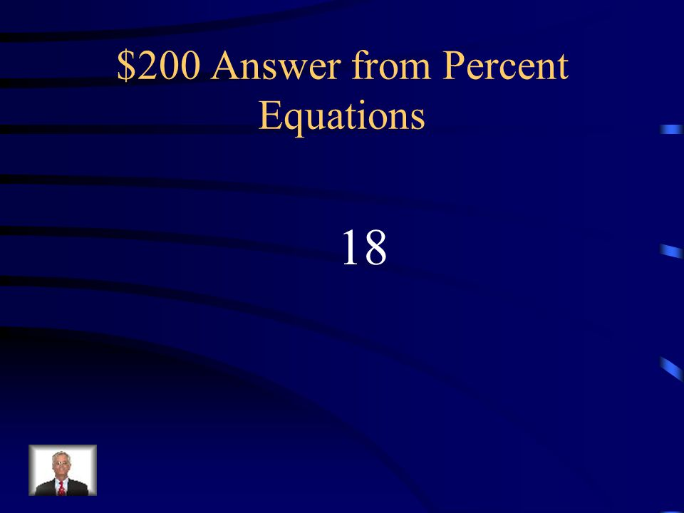 $200 Answer from Percent Equations