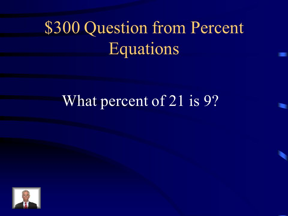 $300 Question from Percent Equations