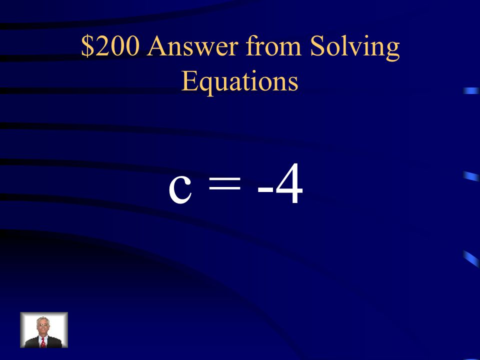 $200 Answer from Solving Equations