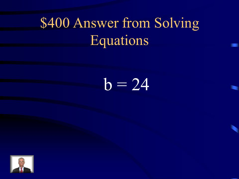 $400 Answer from Solving Equations