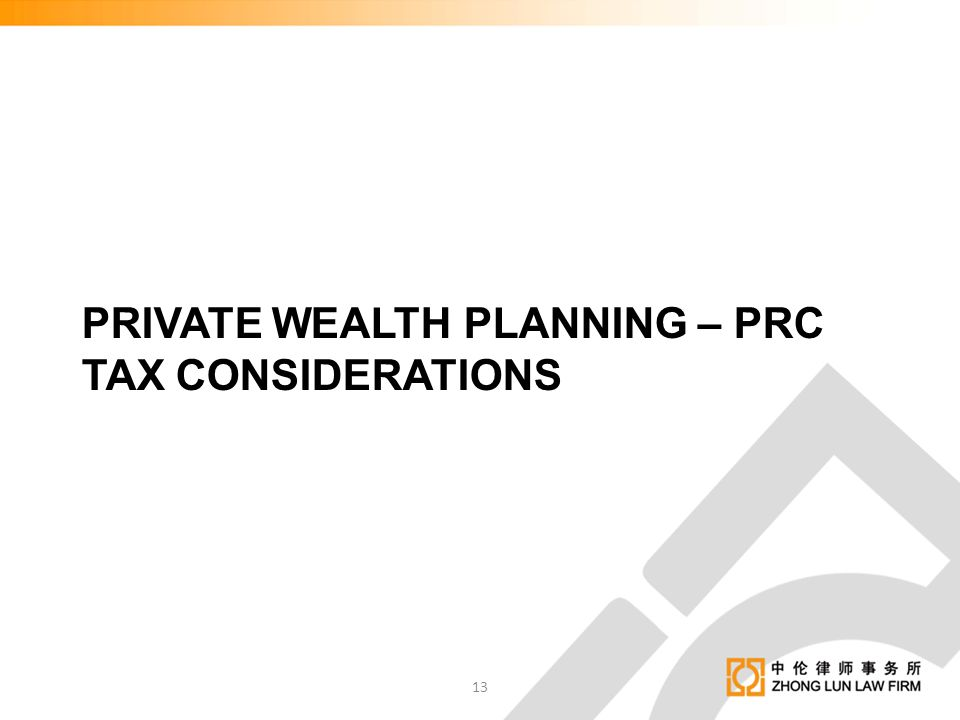 Private wealth planning – PRC TAX CONSIDERATIONS