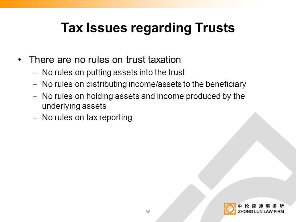 Tax Issues regarding Trusts