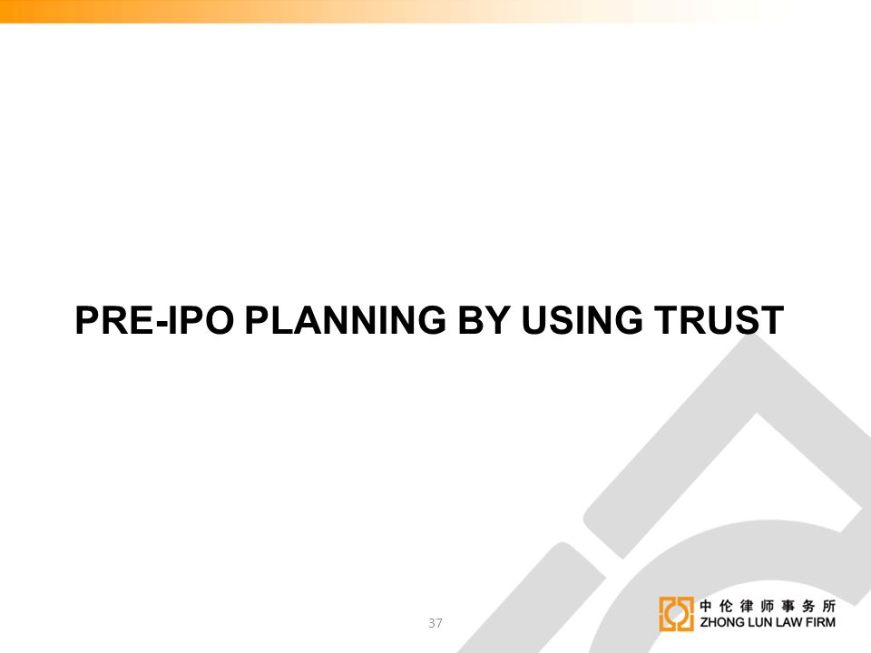 PRE-IPO PLANNING BY USING TRUST
