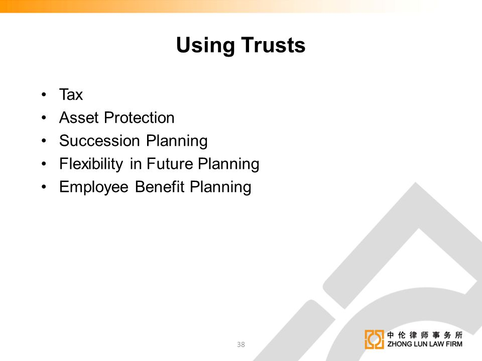 Using Trusts Tax Asset Protection Succession Planning