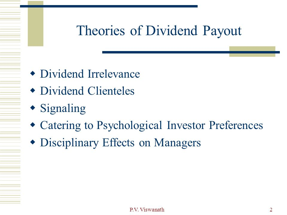Theories of Dividend Payout