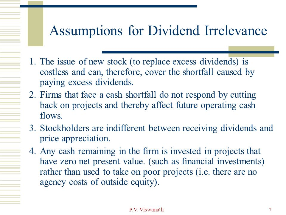 Assumptions for Dividend Irrelevance