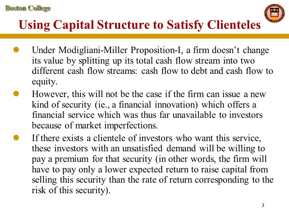 Using Capital Structure to Satisfy Clienteles
